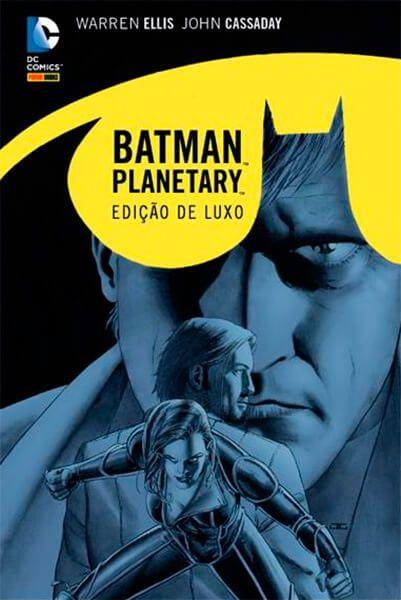 Batman Planetary Edição de Luxo