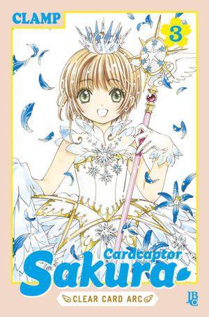 Cardcaptor Sakura - Clear Card Arc - Volume 03