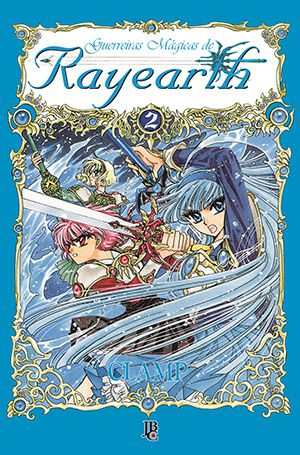 Guerreiras Mágicas de Rayearth - Volume 02