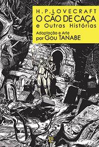 H.P. Lovecraft - O Cão de Caça e Outras Histórias - Volume Único