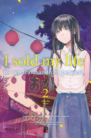 I Sold My Life For Ten Thousand Yer Per Year - Volume 02