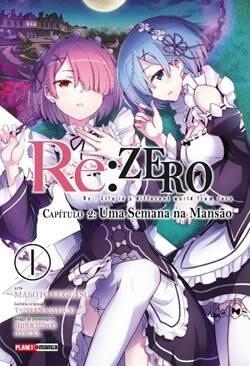 Re:Zero - Capítulo 02 - Uma Semana na Mansão - Volume 01