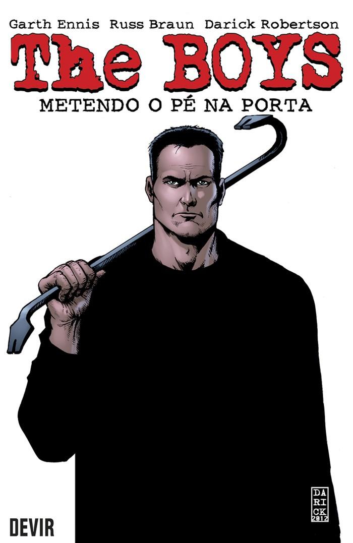 The Boys - Metendo o Pé na Porta - Volume 12