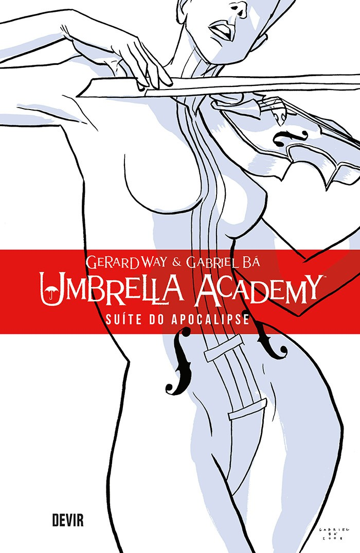 Umbrella Academy - Suíte do Apocalipse - Volume 01