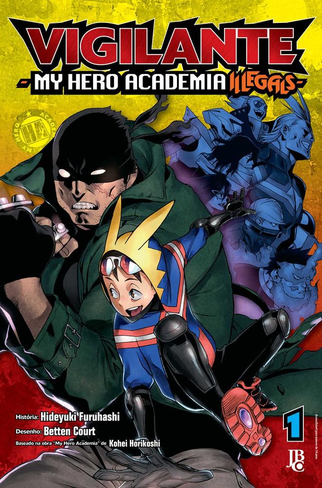 Vigilante: My Hero Academia Illegals - Volume 01