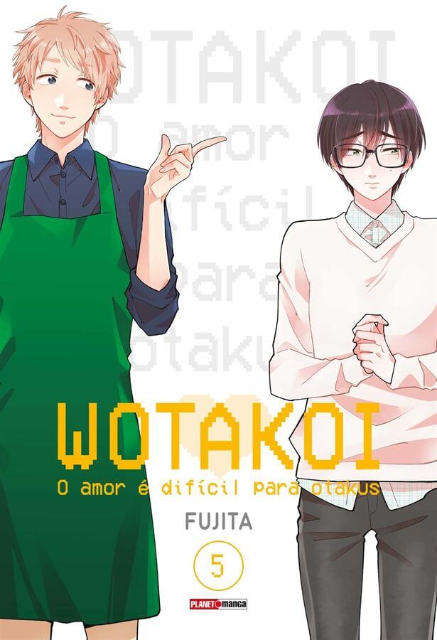 Wotakoi - O Amor é difícil para Otakus - Volume 05