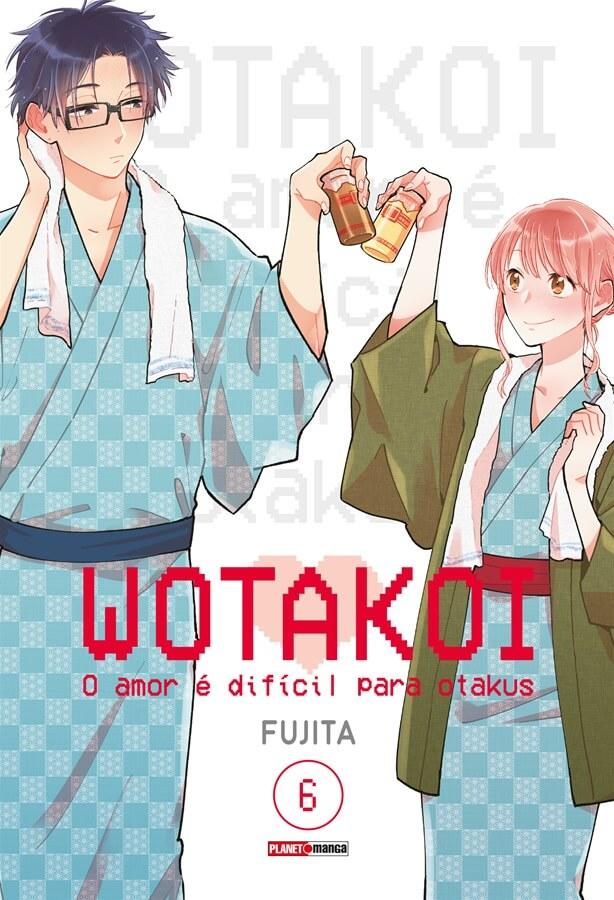 Wotakoi - O Amor é difícil para Otakus - Volume 06