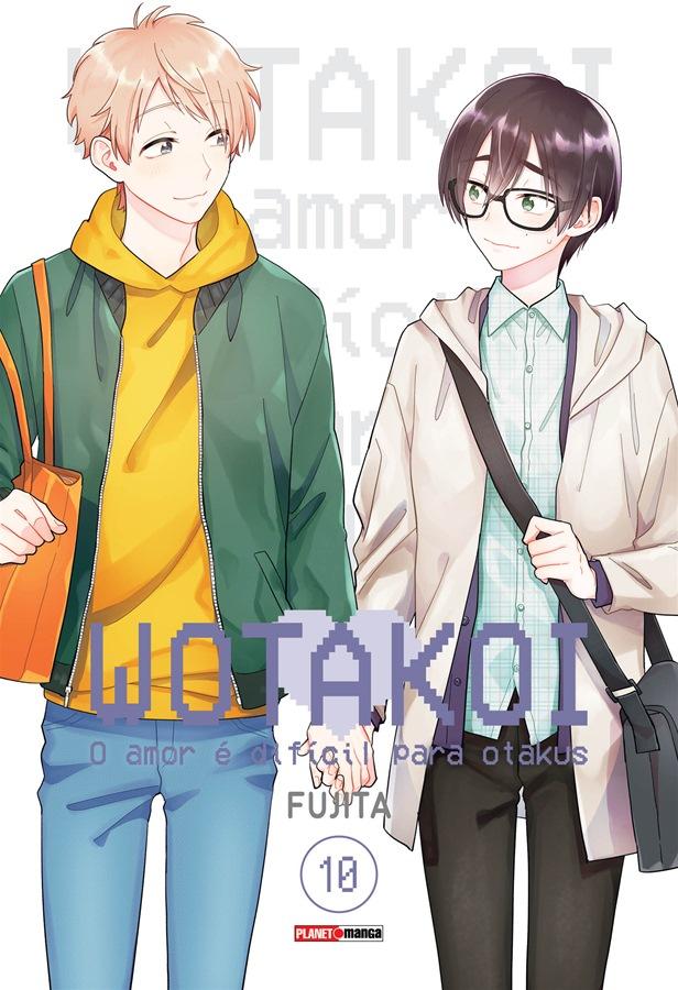 Wotakoi - O Amor é difícil para Otakus - Volume 10