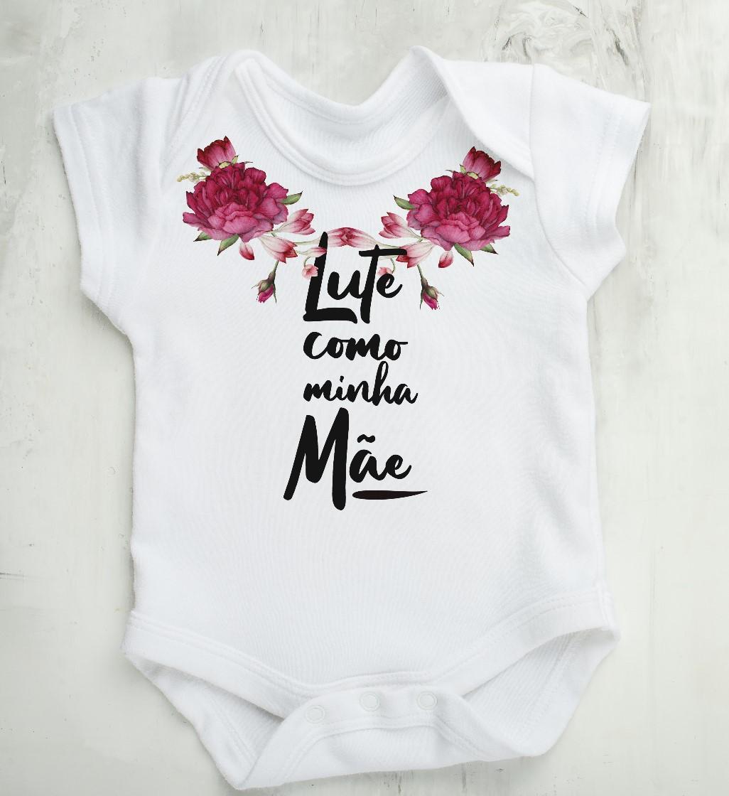 Body Bebê Decote Canoa Lute como a minha Mãe Branco