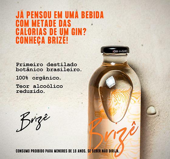 Primeiro destilado botânico brasileiro. 100% orgânico. Brizê