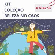 Kit Coleção Beleza no Caos