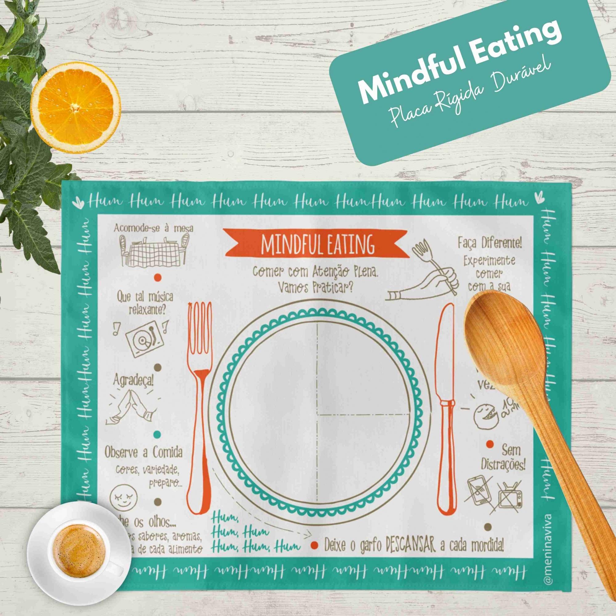 Mindful Eating  BLUE - Placa Rígida em P.S