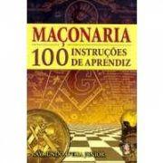 MAÇONARIA - 100 INSTRUÇÕES DE APRENDIZ