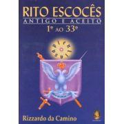 RITO ESCOCÊS ANTIGO E ACEITO 1 AO 33