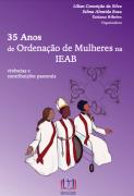 35 anos de Ordenação de Mulheres na IEAB - VERSÃO DIGITAL