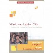 Missão que amplia a vida: perspectivas globais da comunhão anglicana