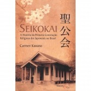 Seikokai: A história da primeira construção religiosa dos japoneses no Brasil