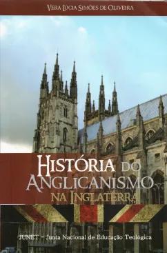 História do Anglicanismo Na Inglaterra