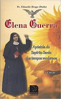Elena Guerra, Apóstola do Espírito Santo