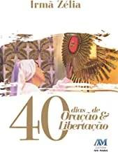 40 dias de Oração e Libertação