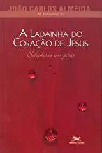 A Ladainha do Coração de Jesus