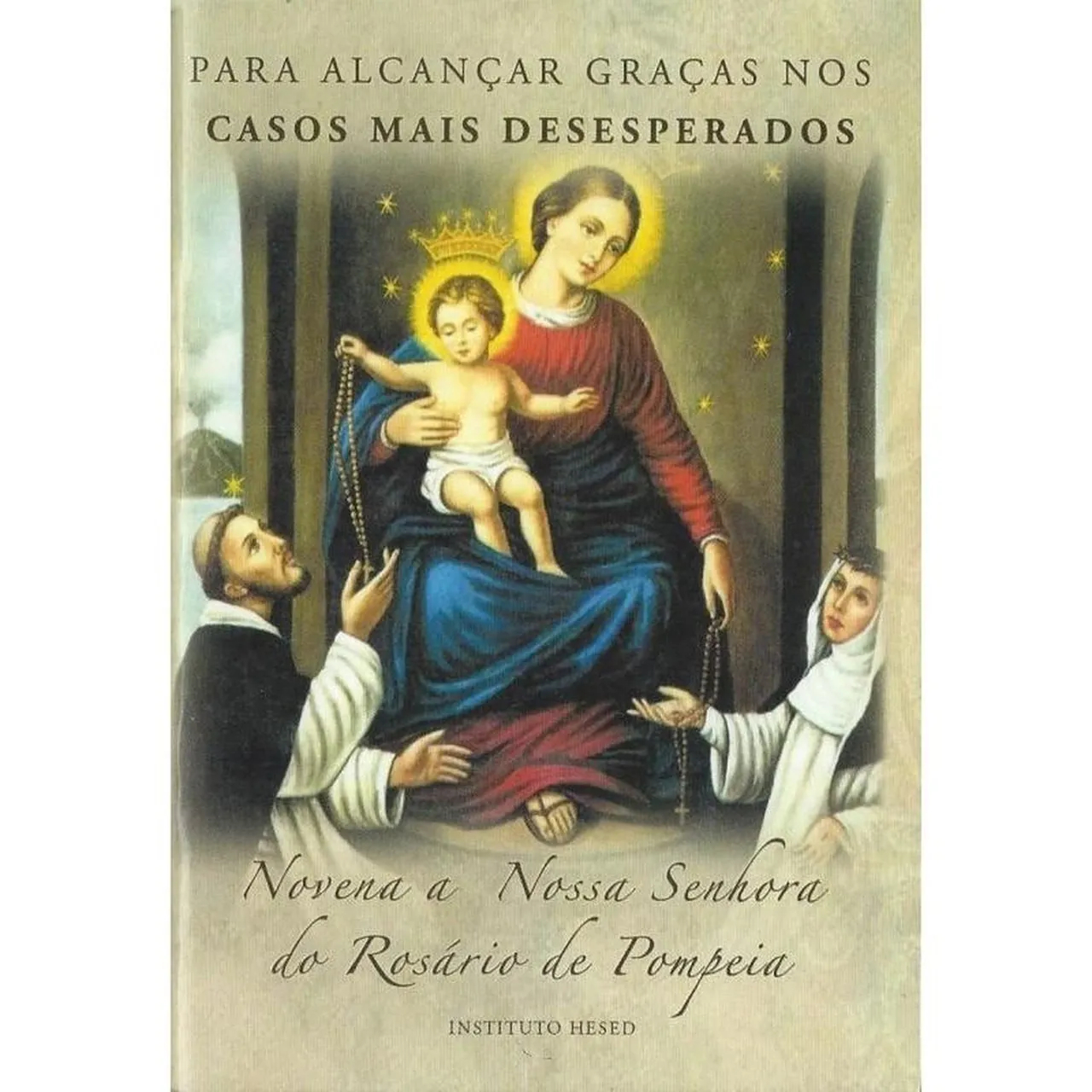 Novena a Nossa Senhora do Rosário de Pompeia