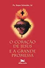 O Coração de Jesus e a Grande Promessa