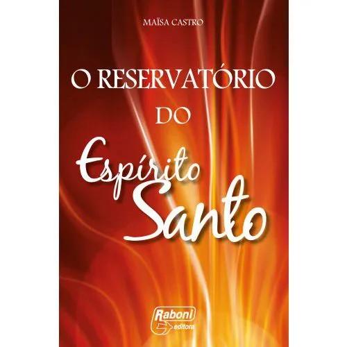 O RESERVATÓRIO DO ESPÍRITO SANTO