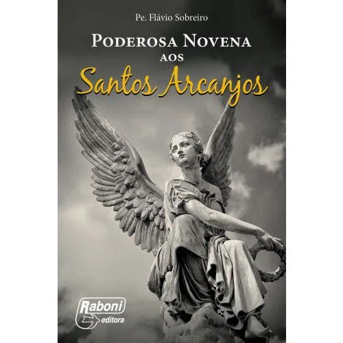 PODEROSA NOVENA AOS SANTOS ARCANJOS