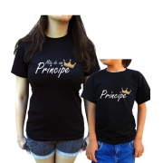 Kit Camiseta Mae de Um/a Principe/Princesa