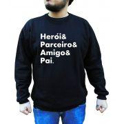 Moletom Heroi & Parceiro & Pai