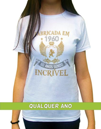 Camiseta Fabricada em 1960, 1970, 1980