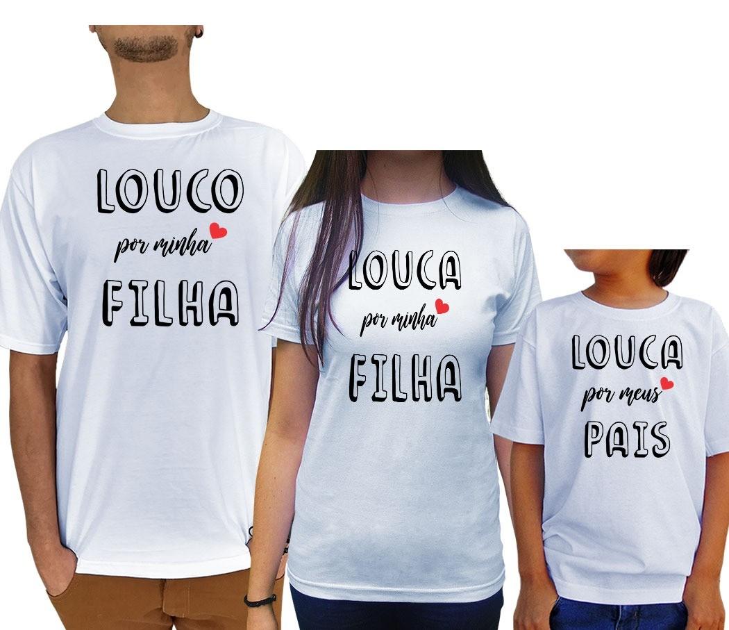 Kit Camiseta Louco(a) Por Meu/Minha Filho(a)