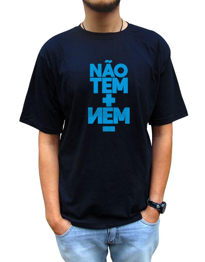 Camiseta Não Tem Mais Nem Menos Pai/Mãe