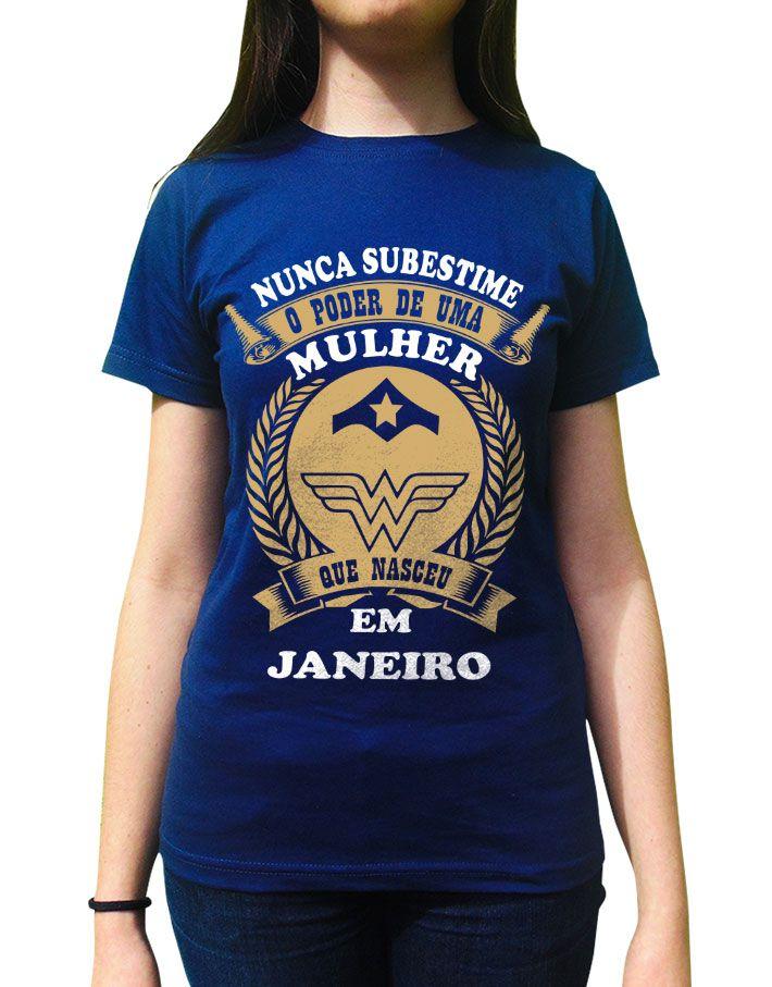 Camiseta Nunca Subestime Uma Mulher