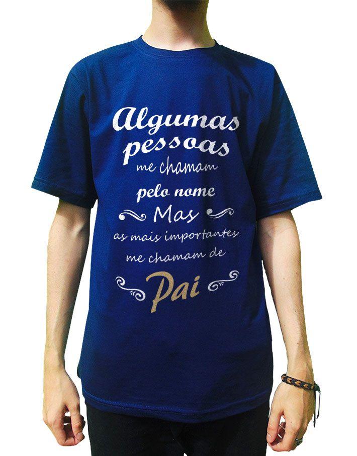 Camiseta Os Melhores Me Chamam de Pai