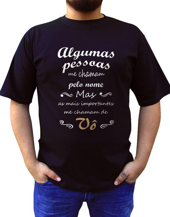 Camiseta Os Melhores Me Chamam de Vô