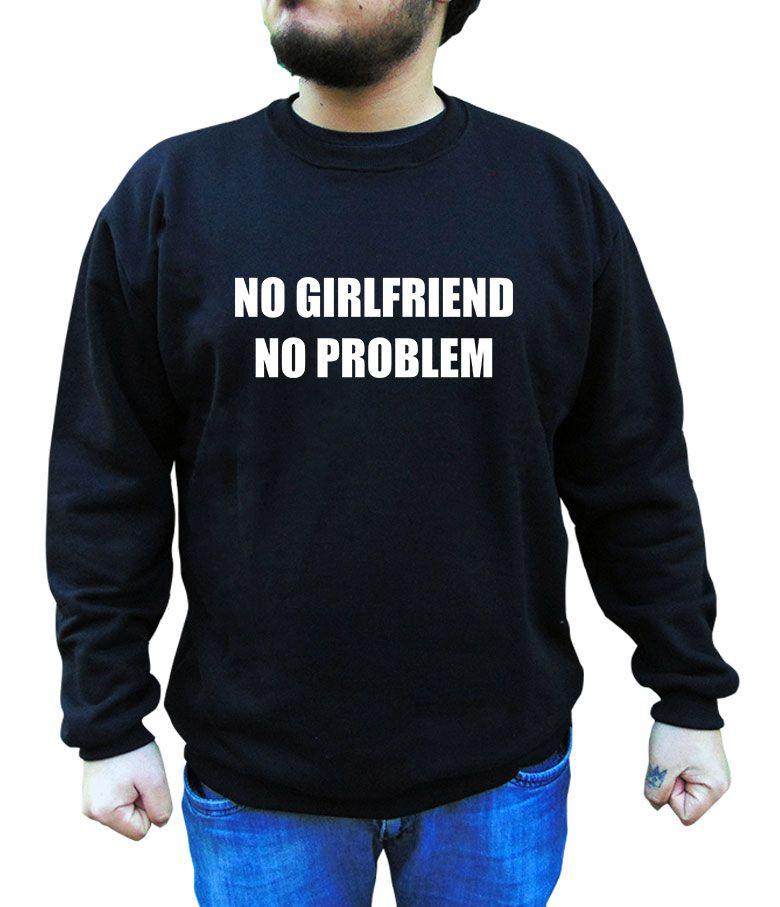 Moletom No Girlfriend