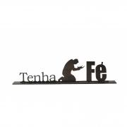 Escultura Tenha FÉ