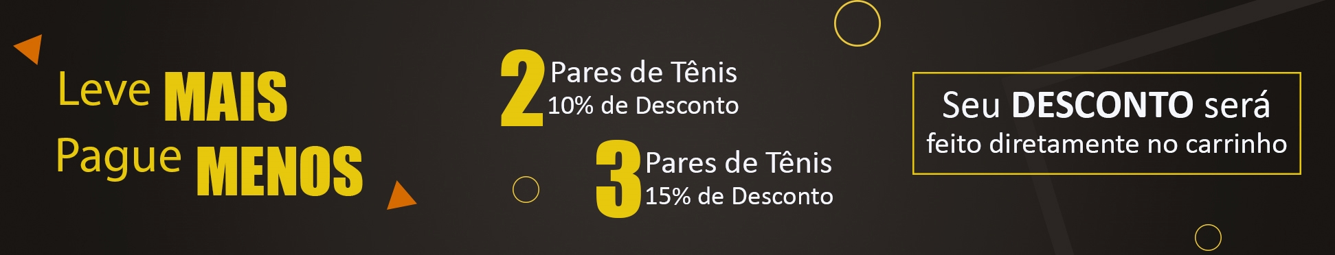 3 - 4 Tênis Casual Urban 15% OFF