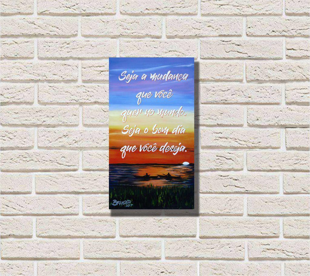 Lindo quadro decorativo com frase motivacional em óleo