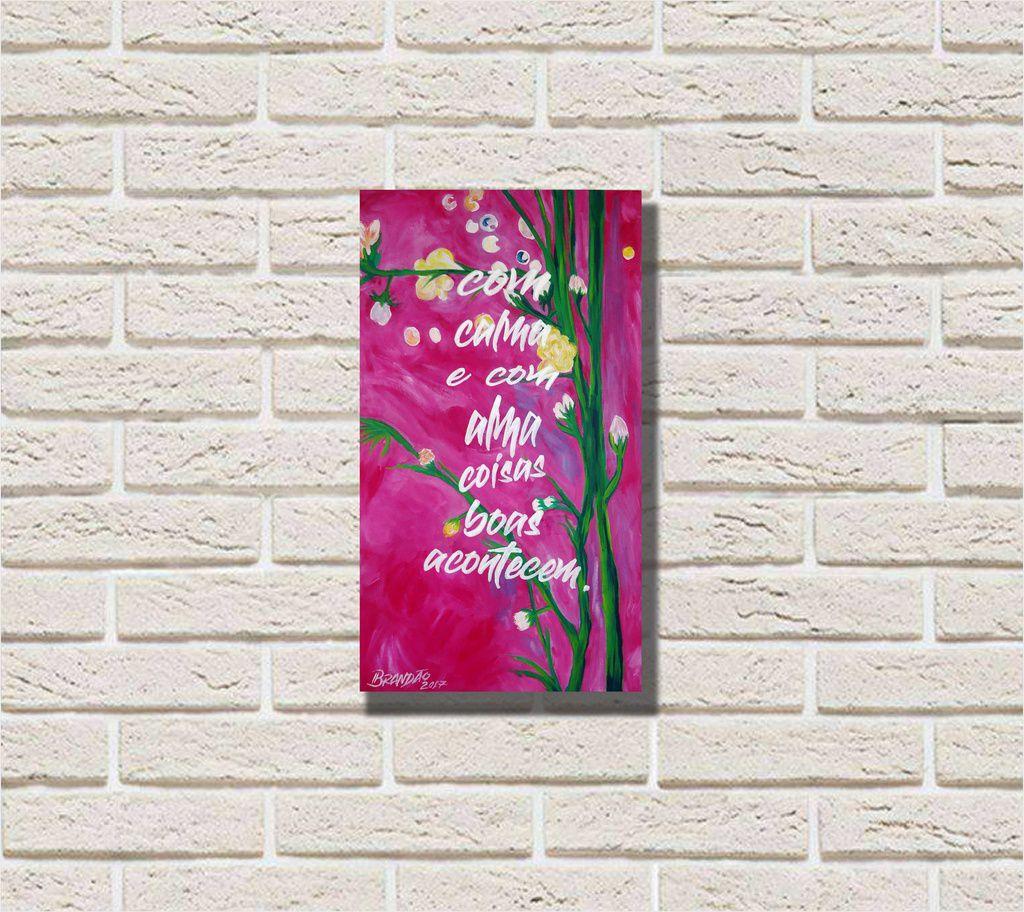 quadro floral com pensamento motivacional , medindo 34 x 61 cm