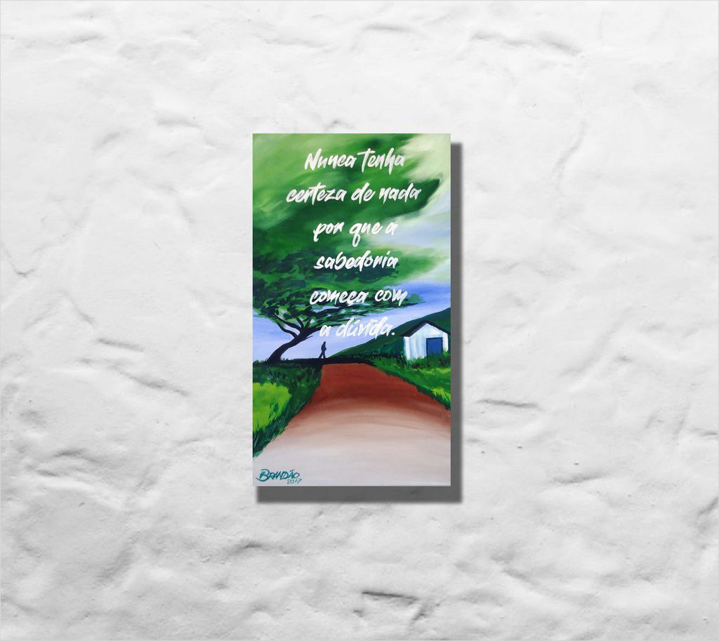 Quadro pintado a mão com frase, med. 34 x 61 cm