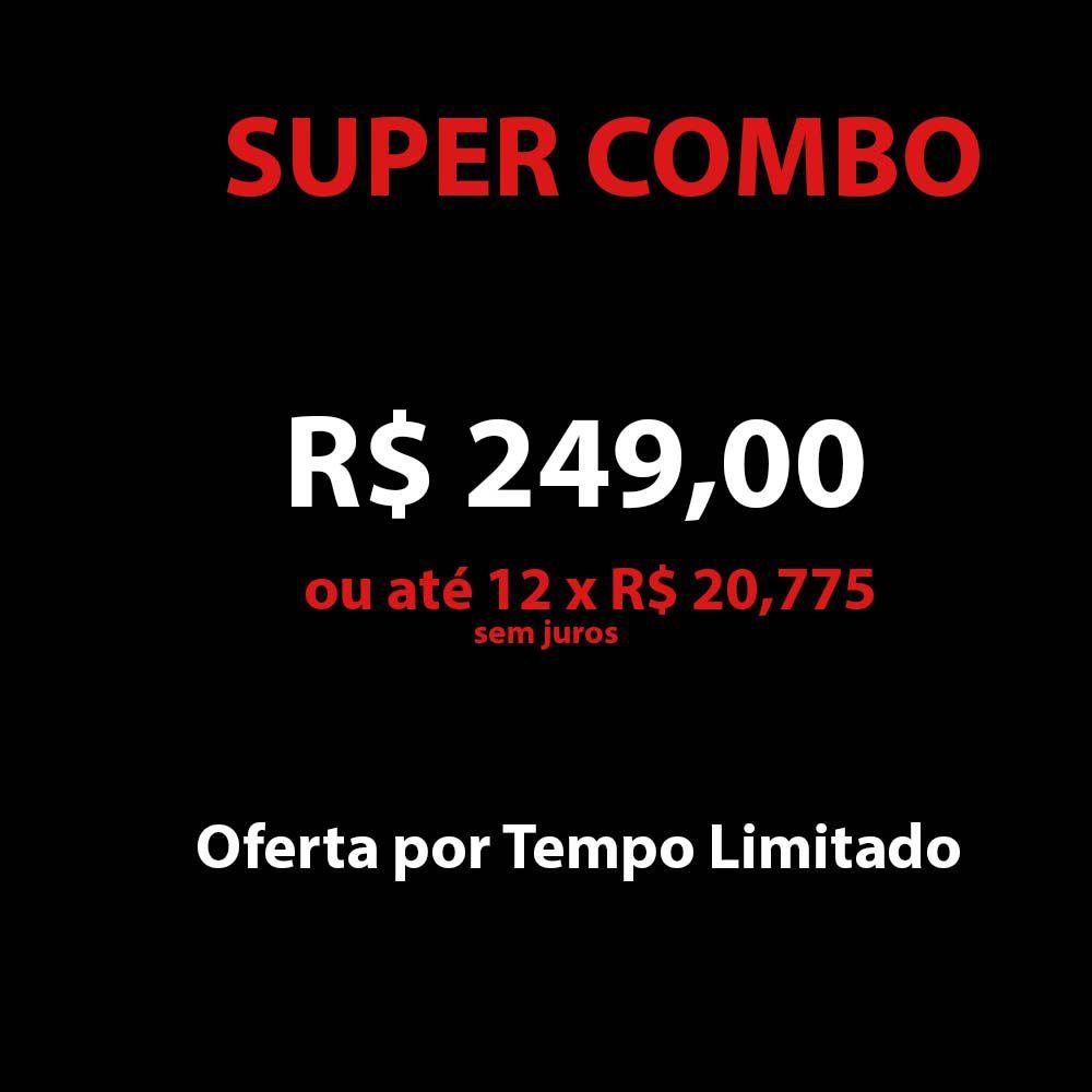 SUPER COMBO  12X SEM JUROS * FRETE GRÁTIS