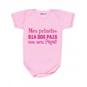 Body de Bebê Meu Primeiro Dia dos Pais com o Papai Rosa