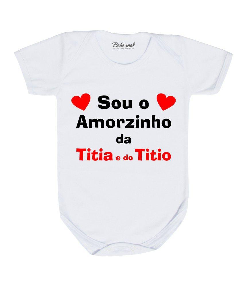Body Bebê Sou Amorzinho da Titia e do Titio