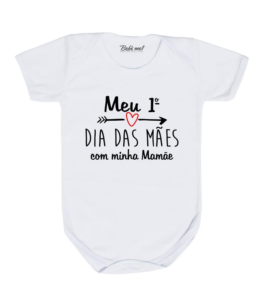 Body de Bebê Meu Primeiro Dia das Mães Branco