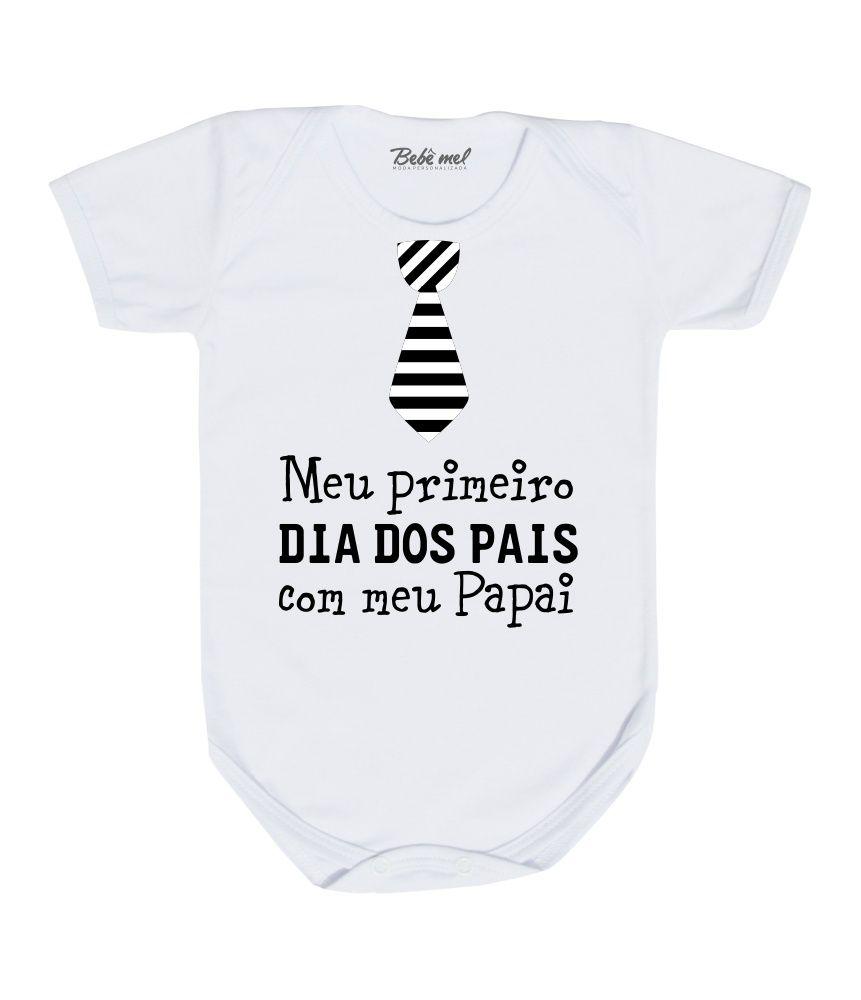 Body de Bebê Meu Primeiro Dia dos Pais Gravatinha