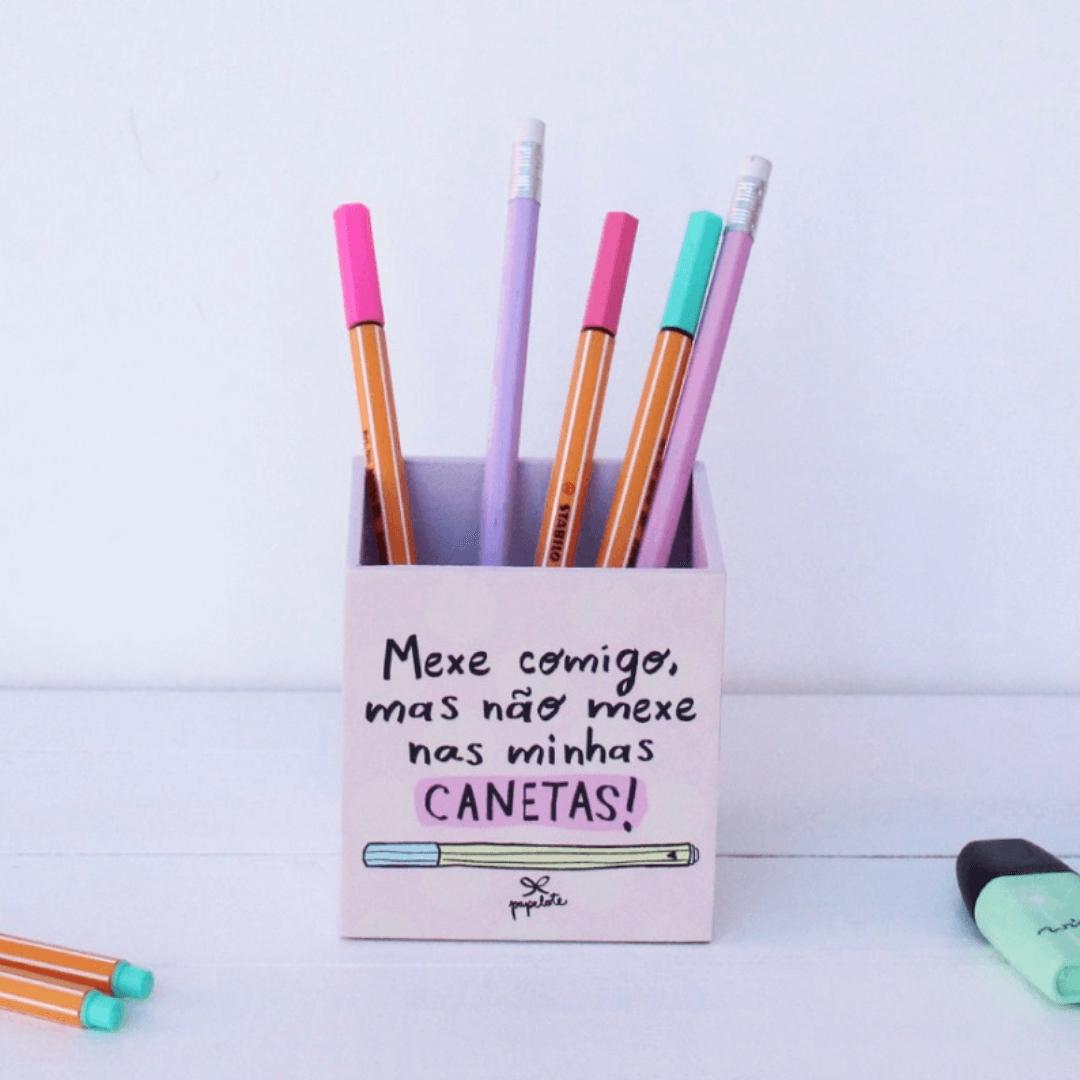 Porta-lápis Não Mexe nas Minhas Canetas- Papelote