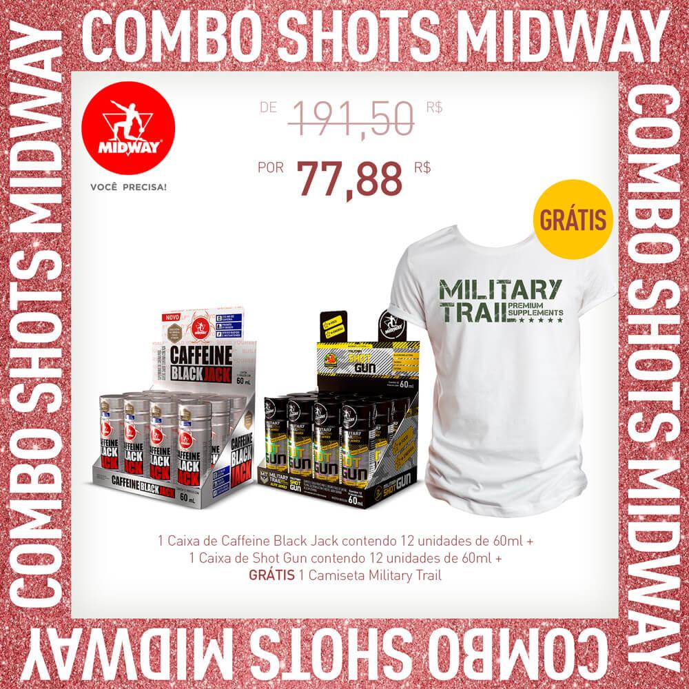 Combo Shots Midway: 1 Caixa de Caffeine Black Jack contendo 12 unidades de 60ml + 1 Caixa de Shot Gun contendo 12 unidades de 60ml + GRÁTIS 1 Camiseta Military Trail